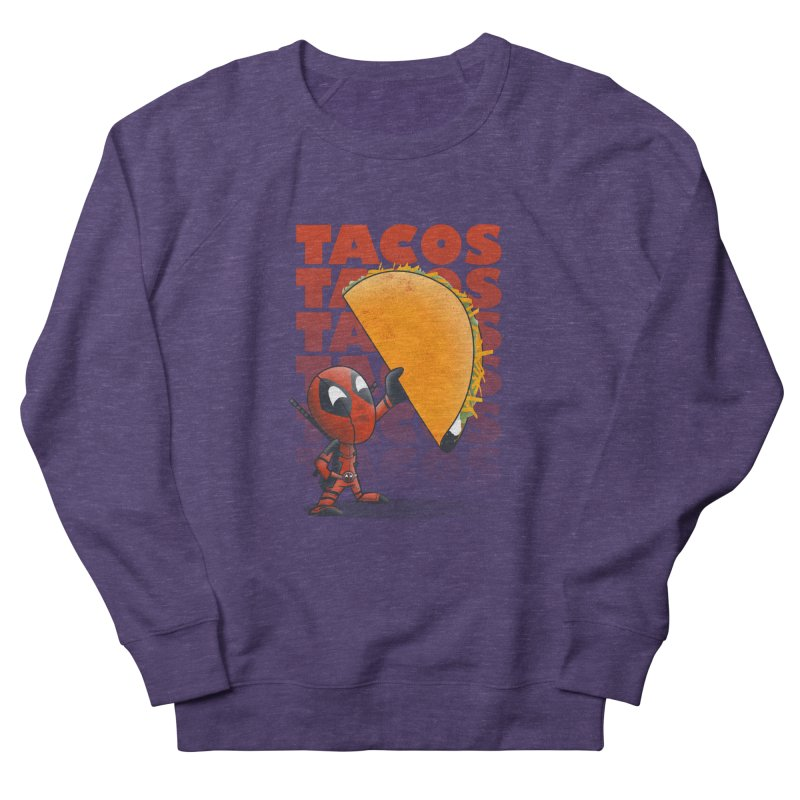 Tacos!!! Men's French Terry Sweatshirt by doodleheaddee's Artist Shop