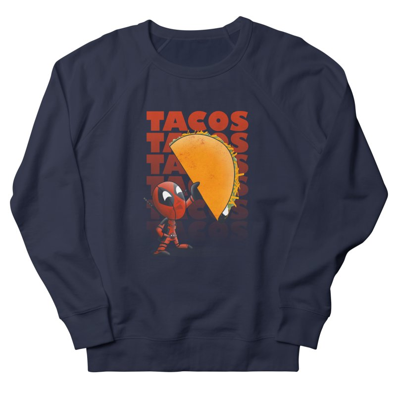 Tacos!!! Men's Sweatshirt by doodleheaddee's Artist Shop