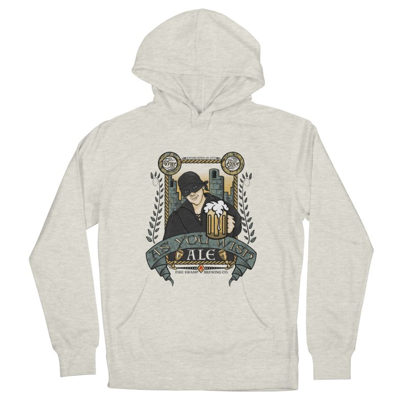 As You Wish Ale Women's French Terry Pullover Hoody by doodleheaddee's Artist Shop