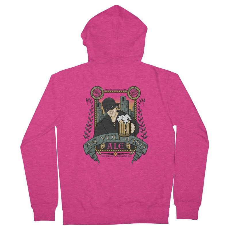 As You Wish Ale Women's French Terry Zip-Up Hoody by doodleheaddee's Artist Shop