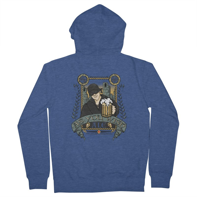 As You Wish Ale Men's French Terry Zip-Up Hoody by doodleheaddee's Artist Shop