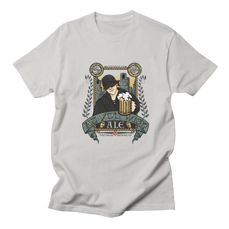 As You Wish Ale Men's T-Shirt by doodleheaddee's Artist Shop
