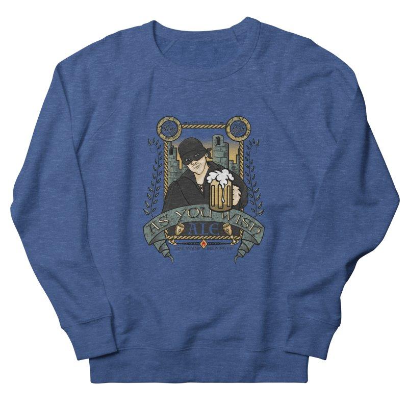 As You Wish Ale Women's Sweatshirt by doodleheaddee's Artist Shop