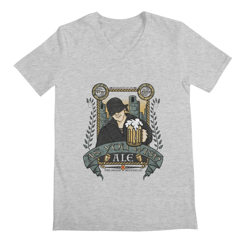 As You Wish Ale Men's Regular V-Neck by doodleheaddee's Artist Shop