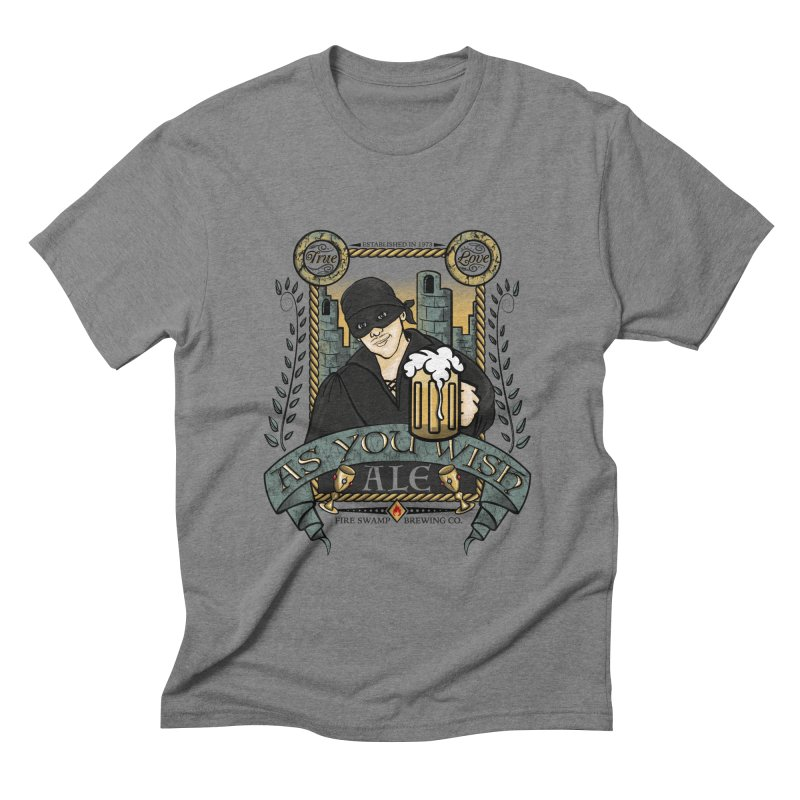 As You Wish Ale Men's Triblend T-shirt by doodleheaddee's Artist Shop