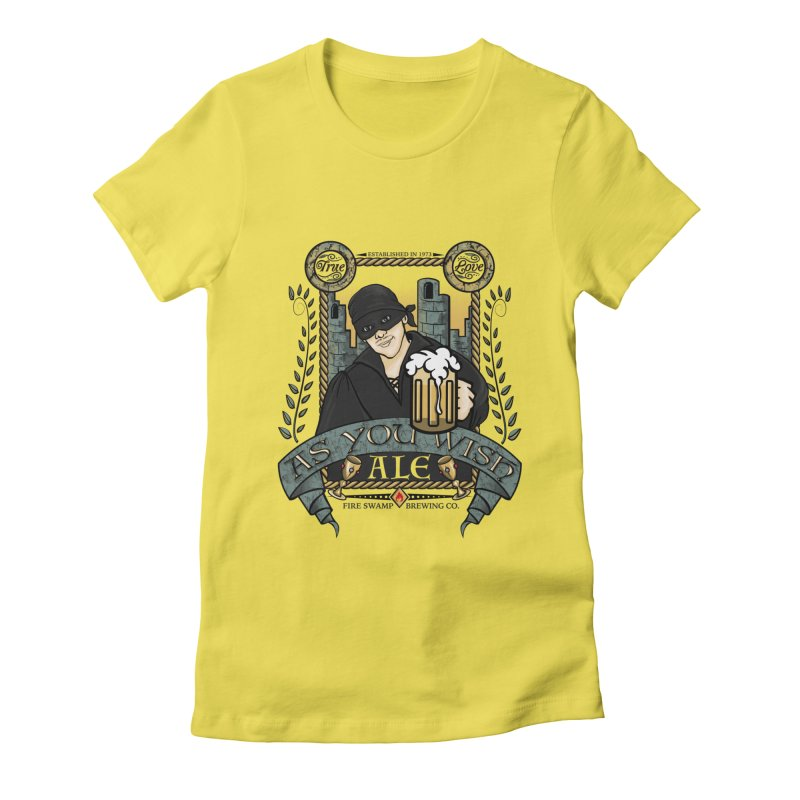 As You Wish Ale Women's Fitted T-Shirt by doodleheaddee's Artist Shop