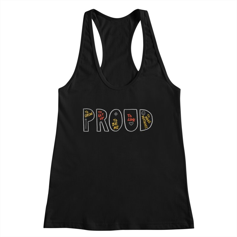 PROUD! Women's Tank by Doodles Invigorate's Artist Shop