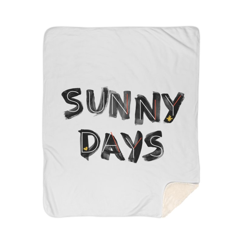 Sunny Days Home Sherpa Blanket Blanket by Doodles Invigorate's Artist Shop