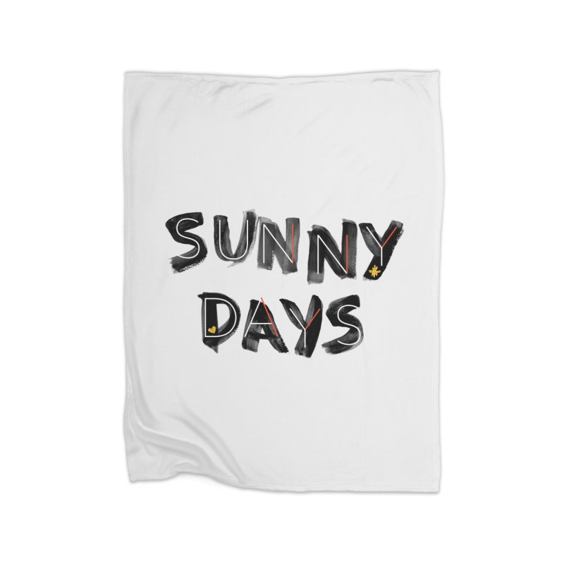 Sunny Days Home Fleece Blanket Blanket by Doodles Invigorate's Artist Shop
