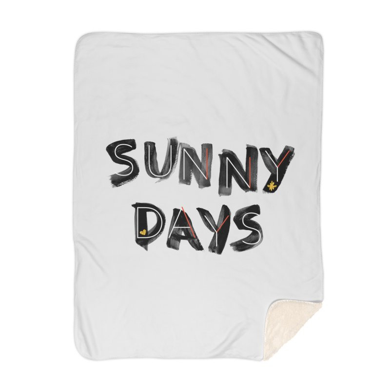Sunny Days Home Blanket by Doodles Invigorate's Artist Shop