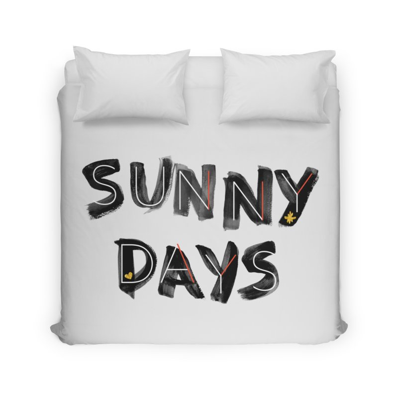 Sunny Days Home Duvet by Doodles Invigorate's Artist Shop