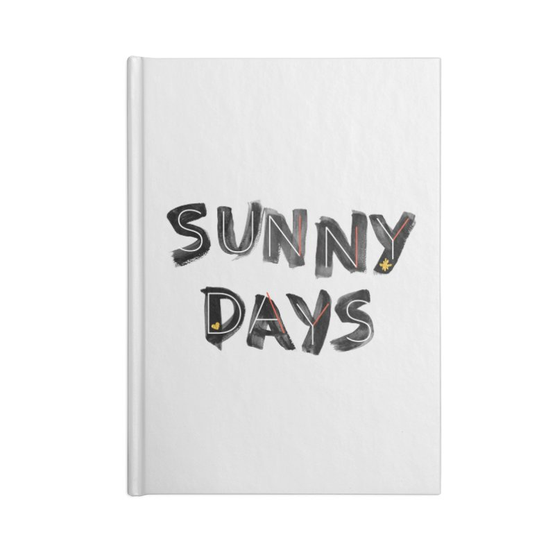 Sunny Days Accessories Lined Journal Notebook by Doodles Invigorate's Artist Shop