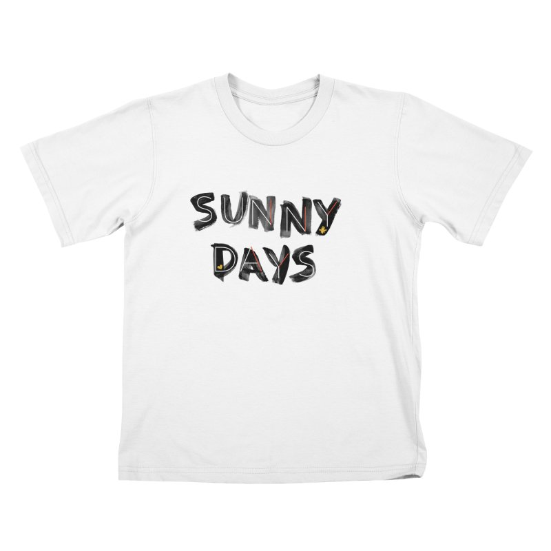 Sunny Days Kids T-Shirt by Doodles Invigorate's Artist Shop