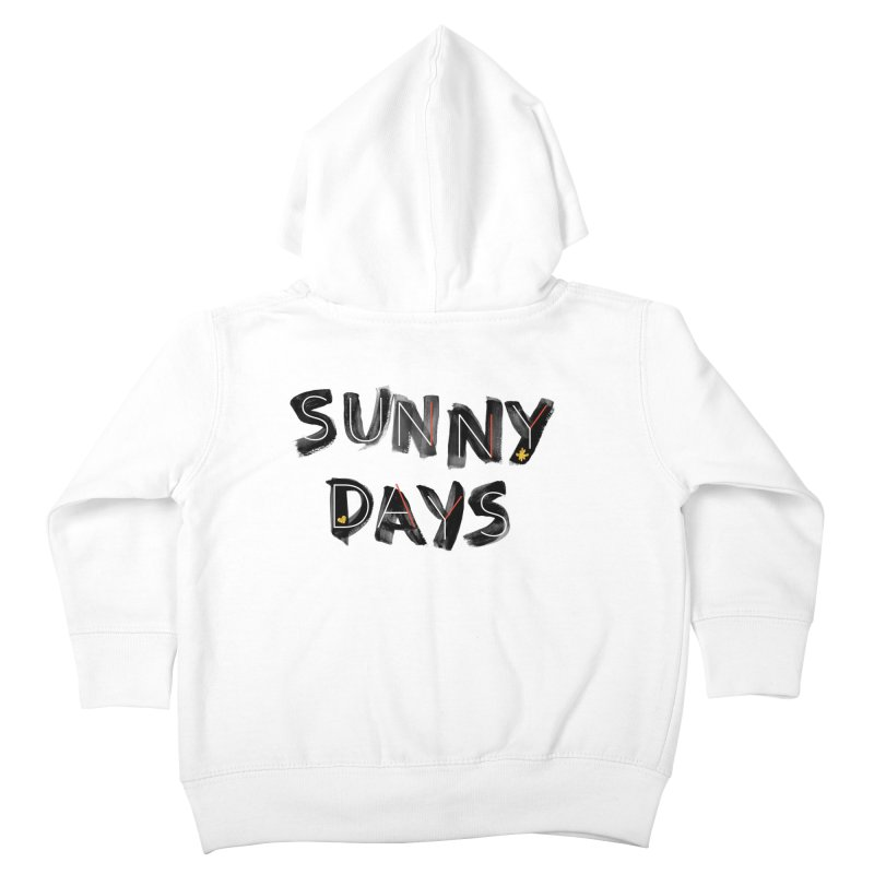 Sunny Days Kids Toddler Zip-Up Hoody by Doodles Invigorate's Artist Shop
