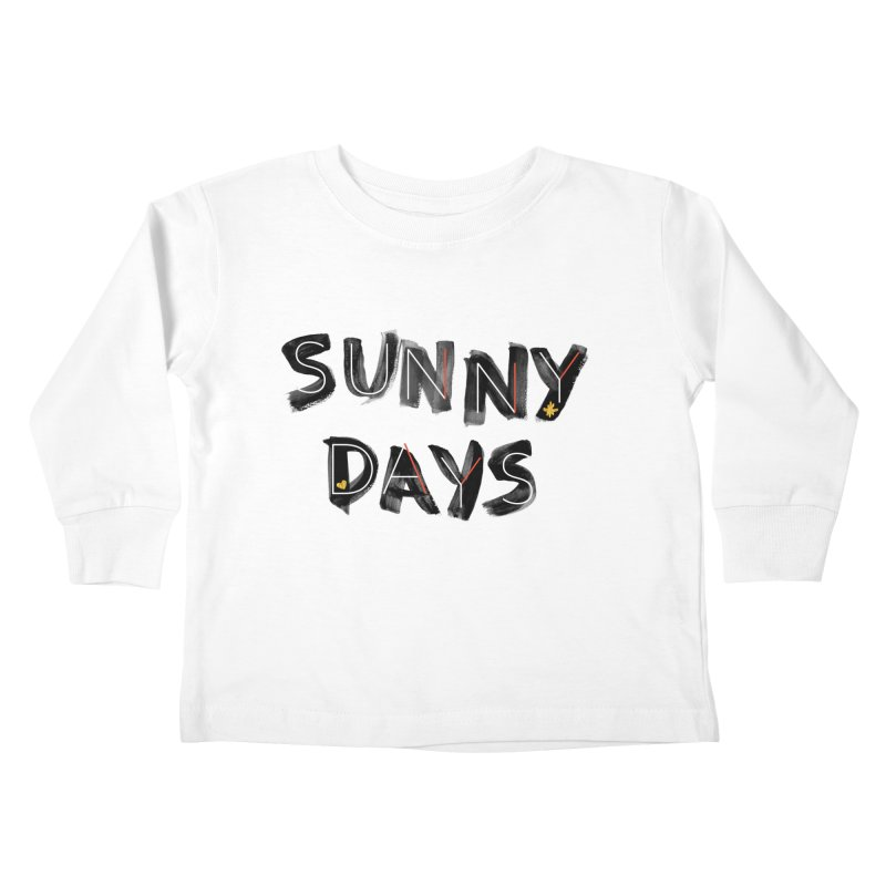 Sunny Days Kids Toddler Longsleeve T-Shirt by Doodles Invigorate's Artist Shop