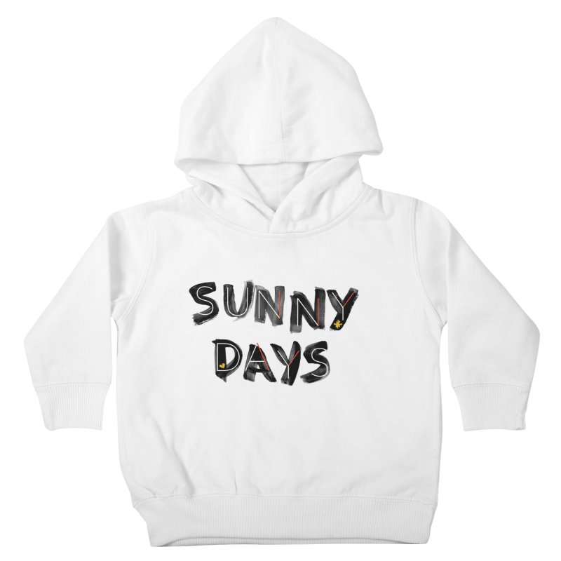 Sunny Days Kids Toddler Pullover Hoody by Doodles Invigorate's Artist Shop