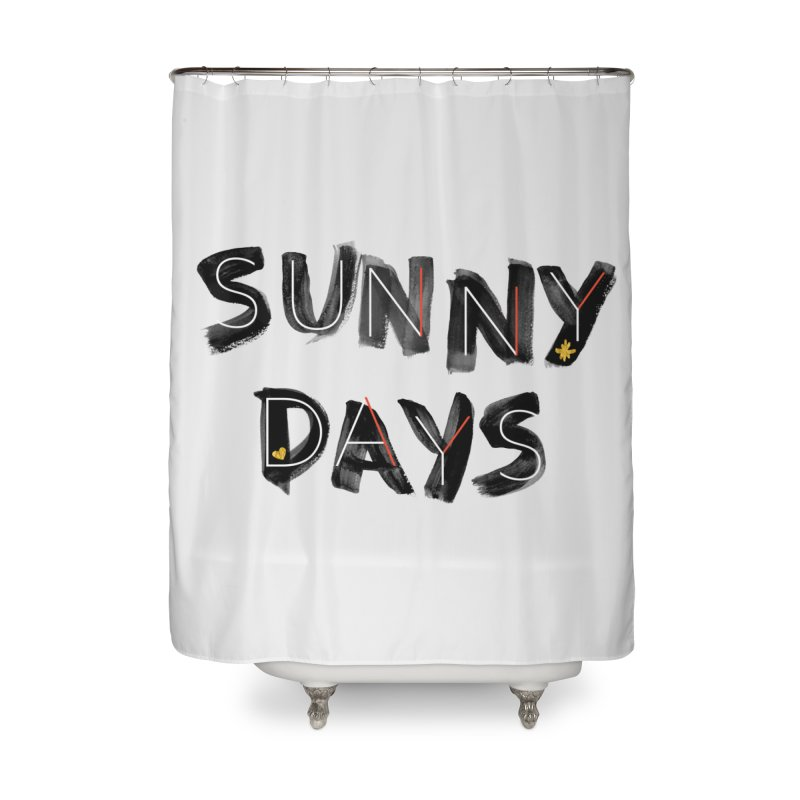 Sunny Days Home Shower Curtain by Doodles Invigorate's Artist Shop
