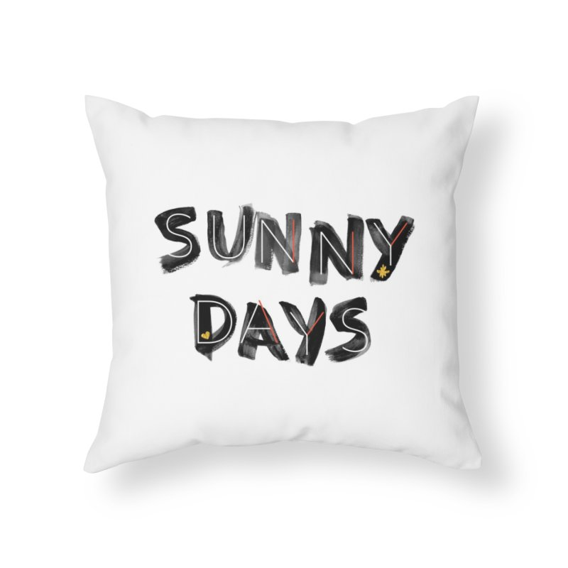 Sunny Days Home Throw Pillow by Doodles Invigorate's Artist Shop