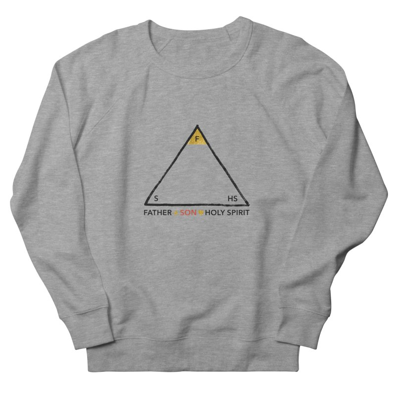 Father. Son. Holy Spirit. Women's French Terry Sweatshirt by Doodles Invigorate's Artist Shop