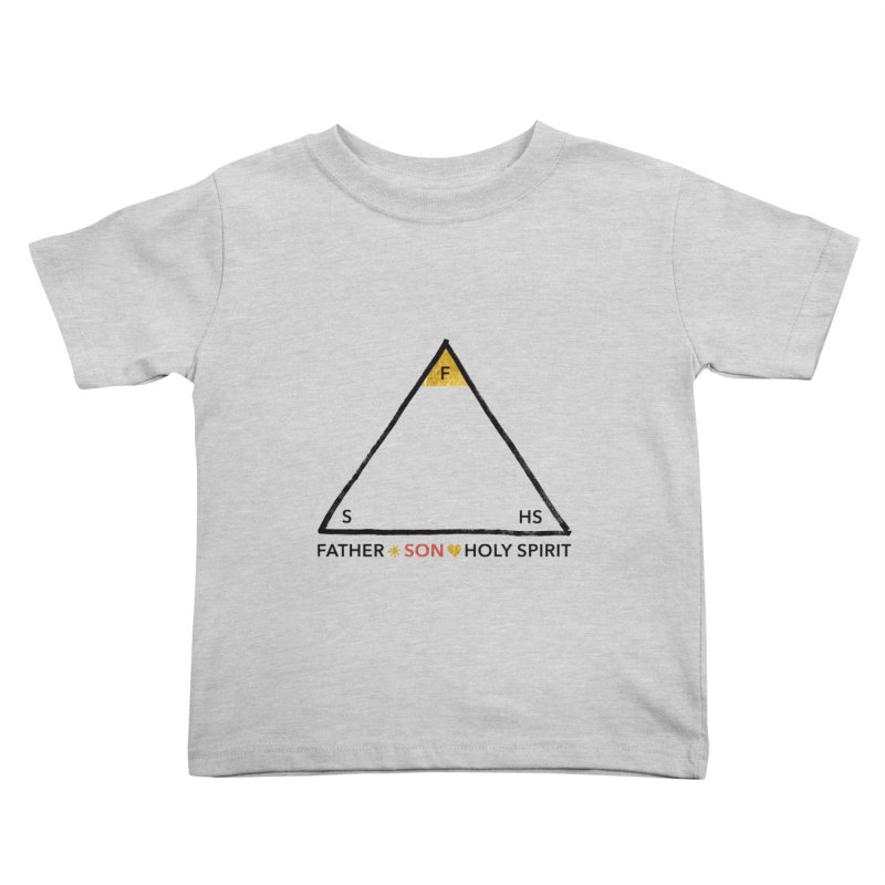 Father. Son. Holy Spirit. Kids Toddler T-Shirt by Doodles Invigorate's Artist Shop