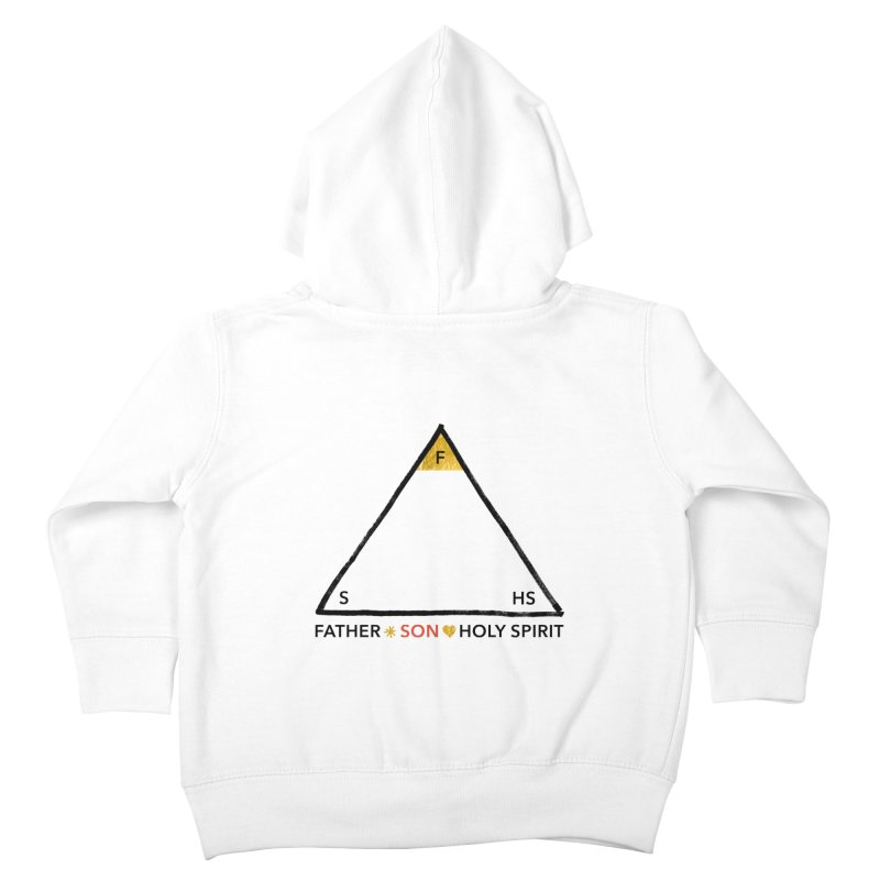 Father. Son. Holy Spirit. Kids Toddler Zip-Up Hoody by Doodles Invigorate's Artist Shop