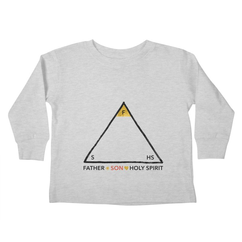 Father. Son. Holy Spirit. Kids Toddler Longsleeve T-Shirt by Doodles Invigorate's Artist Shop