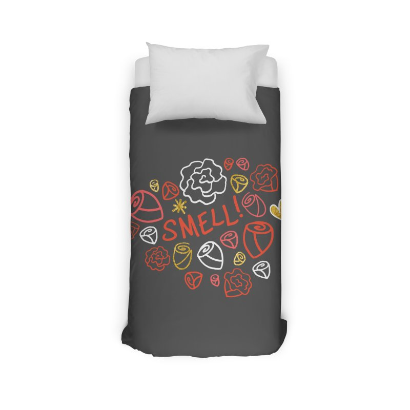 Smell! Home Duvet by Doodles Invigorate's Artist Shop
