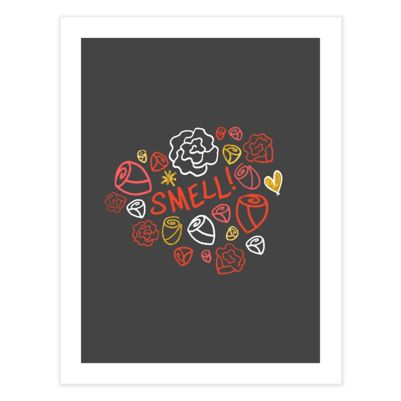 Smell! Home Fine Art Print by Doodles Invigorate's Artist Shop