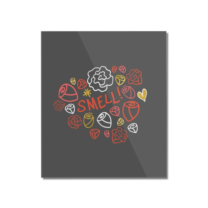 Smell! Home Mounted Acrylic Print by Doodles Invigorate's Artist Shop