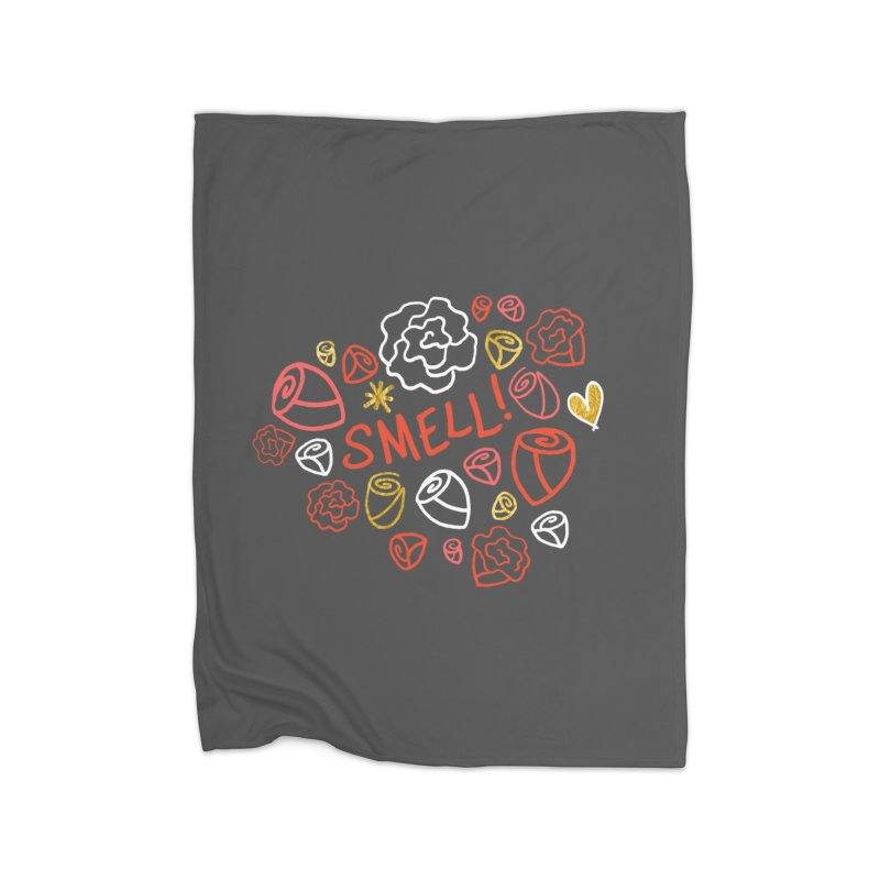 Smell! Home Fleece Blanket Blanket by Doodles Invigorate's Artist Shop
