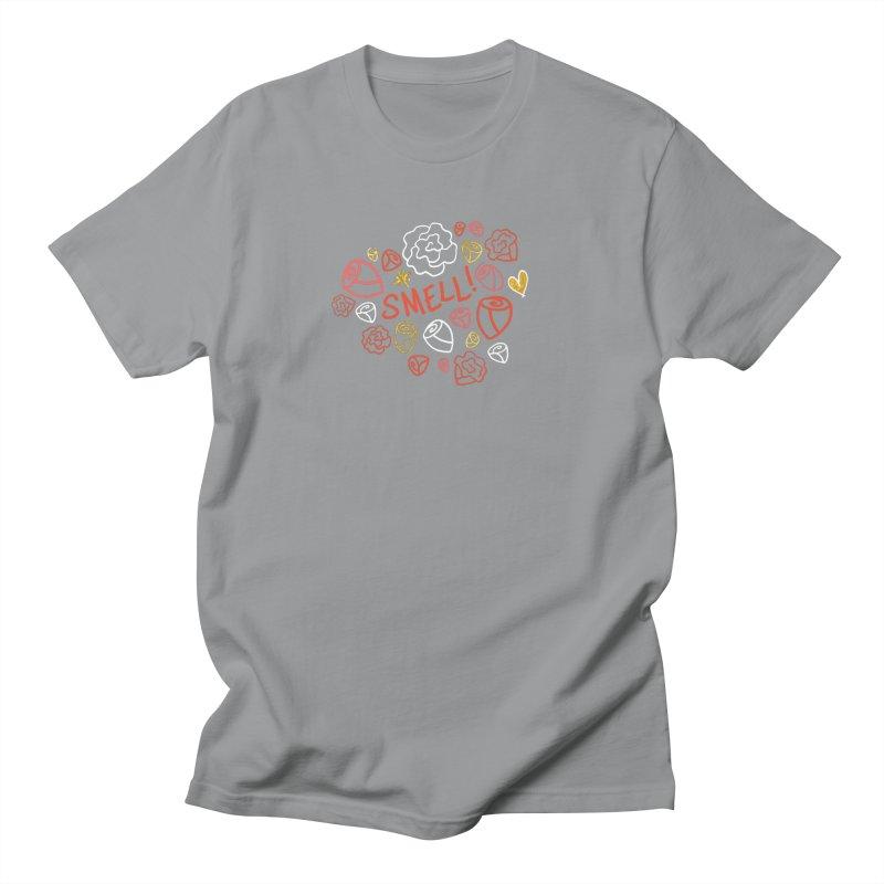 Smell! Women's Regular Unisex T-Shirt by Doodles Invigorate's Artist Shop