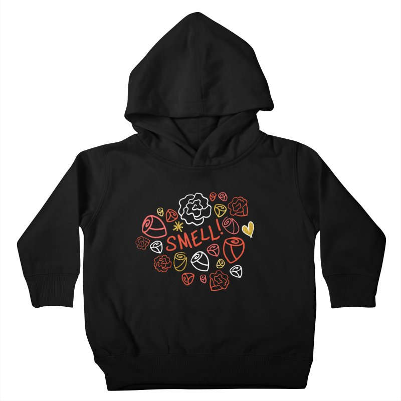 Smell! Kids Toddler Pullover Hoody by Doodles Invigorate's Artist Shop