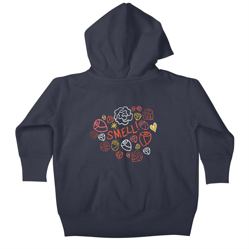 Smell! Kids Baby Zip-Up Hoody by Doodles Invigorate's Artist Shop