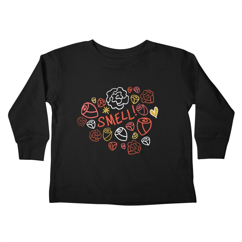 Smell! Kids Toddler Longsleeve T-Shirt by Doodles Invigorate's Artist Shop