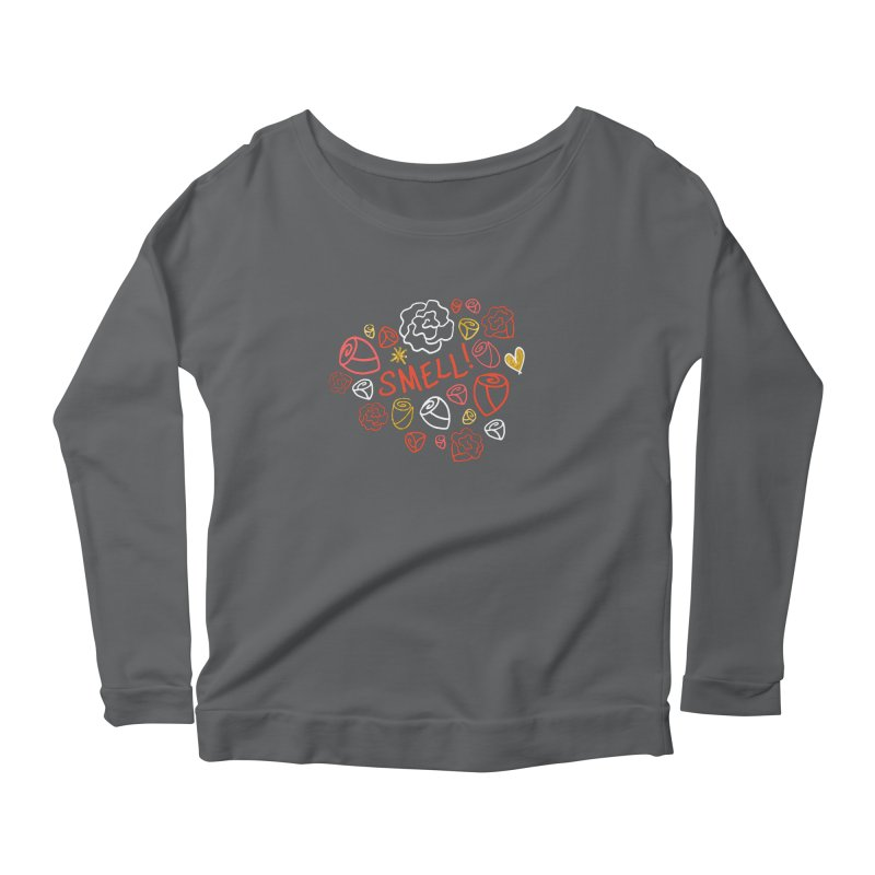 Smell! Women's Scoop Neck Longsleeve T-Shirt by Doodles Invigorate's Artist Shop