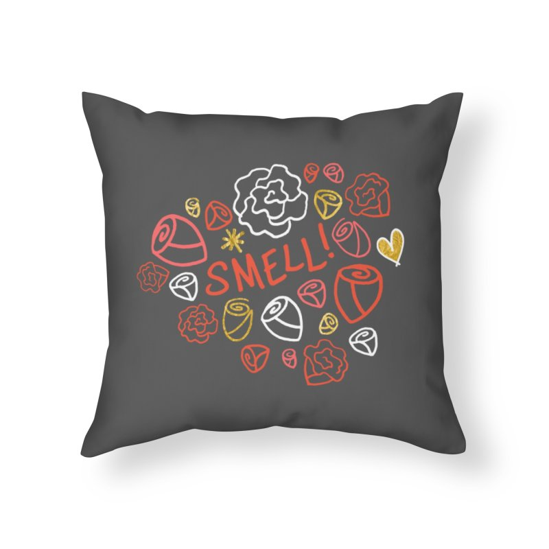 Smell! Home Throw Pillow by Doodles Invigorate's Artist Shop