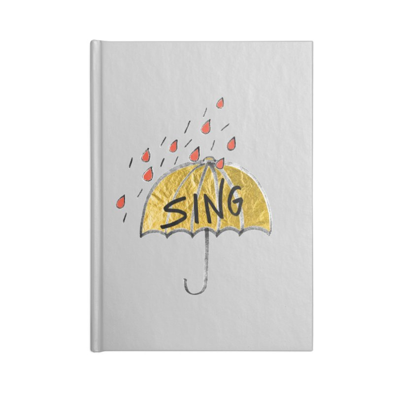 Sing in the Rain Accessories Blank Journal Notebook by Doodles Invigorate's Artist Shop