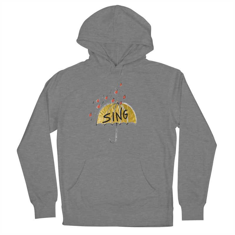 Sing in the Rain Men's French Terry Pullover Hoody by Doodles Invigorate's Artist Shop