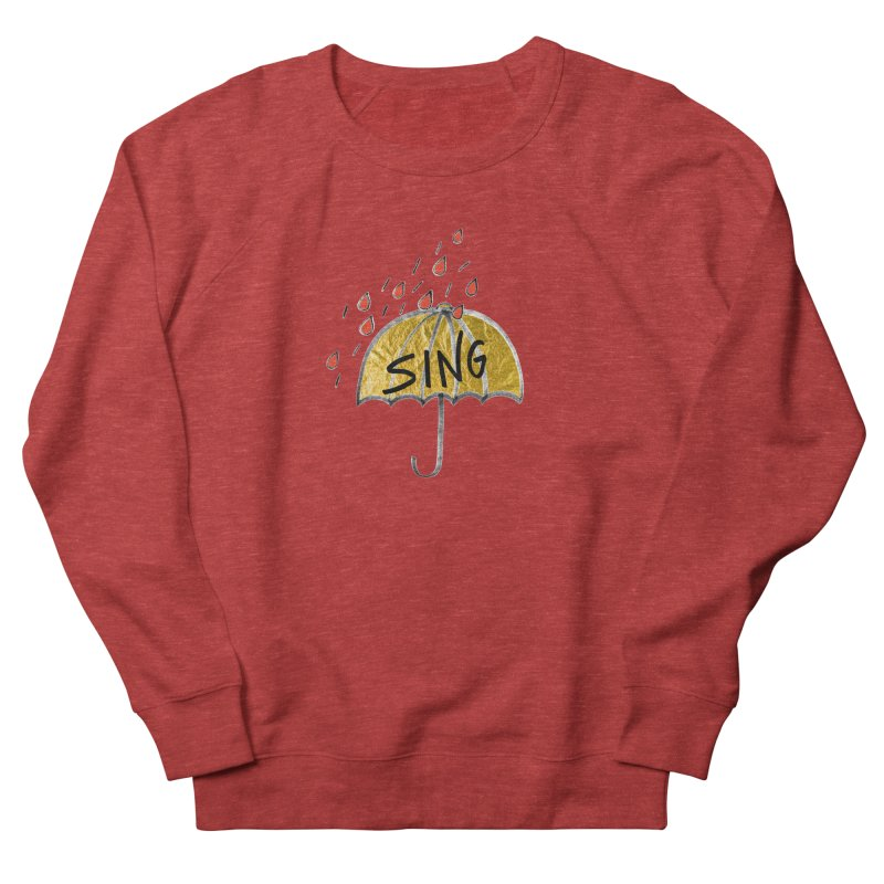 Sing in the Rain Men's French Terry Sweatshirt by Doodles Invigorate's Artist Shop