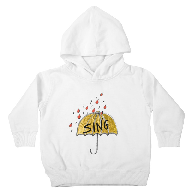 Sing in the Rain Kids Toddler Pullover Hoody by Doodles Invigorate's Artist Shop