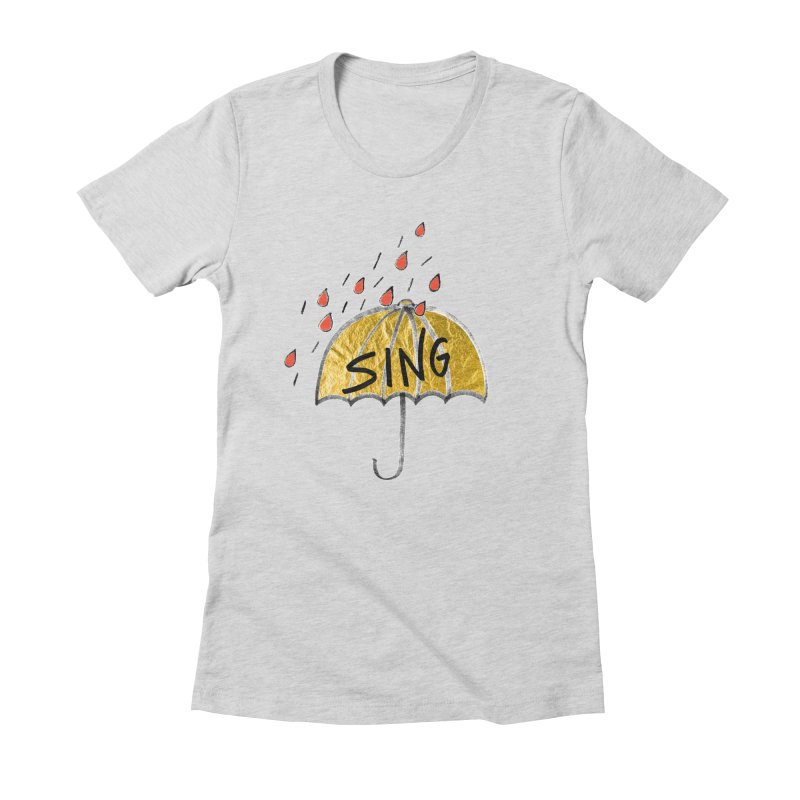 Sing in the Rain Women's Fitted T-Shirt by Doodles Invigorate's Artist Shop