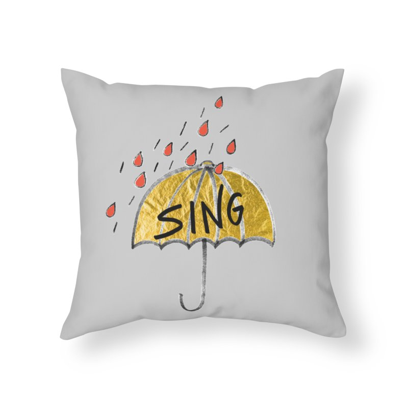 Sing in the Rain Home Throw Pillow by Doodles Invigorate's Artist Shop