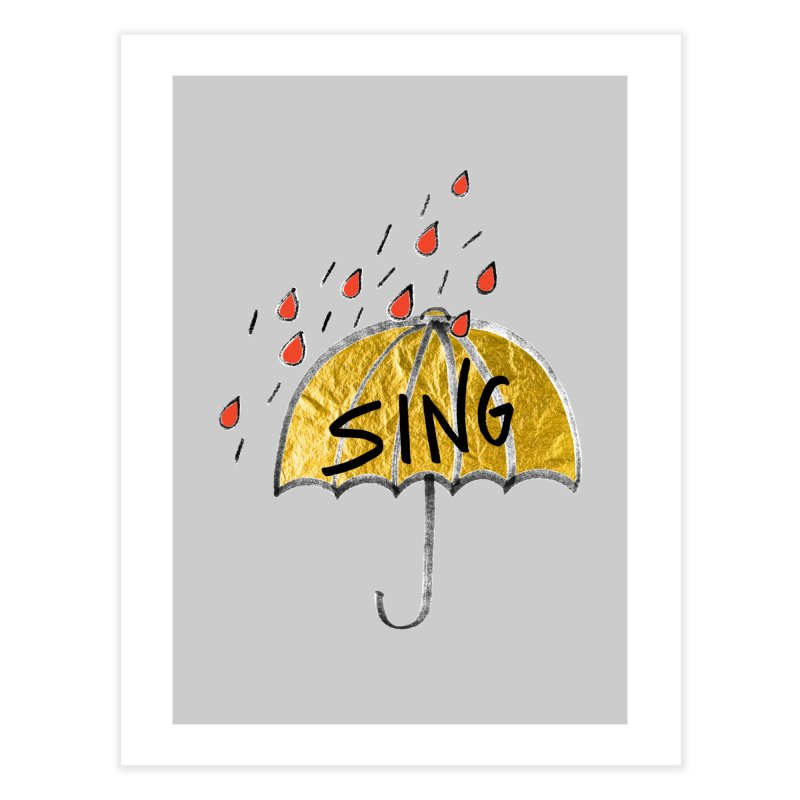 Sing in the Rain Home Fine Art Print by Doodles Invigorate's Artist Shop