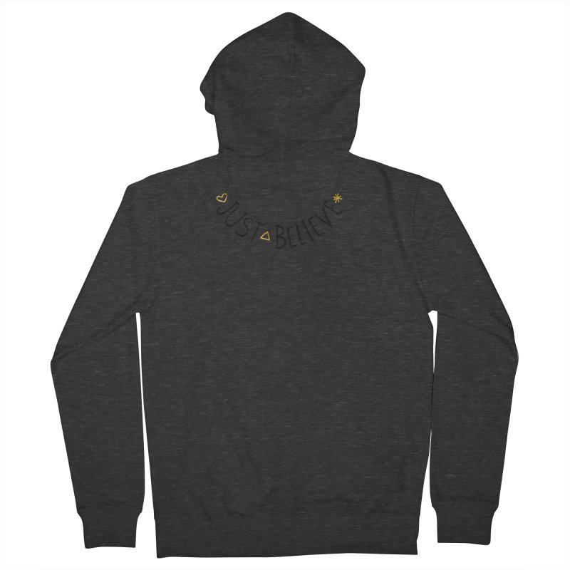 Just Believe Women's French Terry Zip-Up Hoody by Doodles Invigorate's Artist Shop