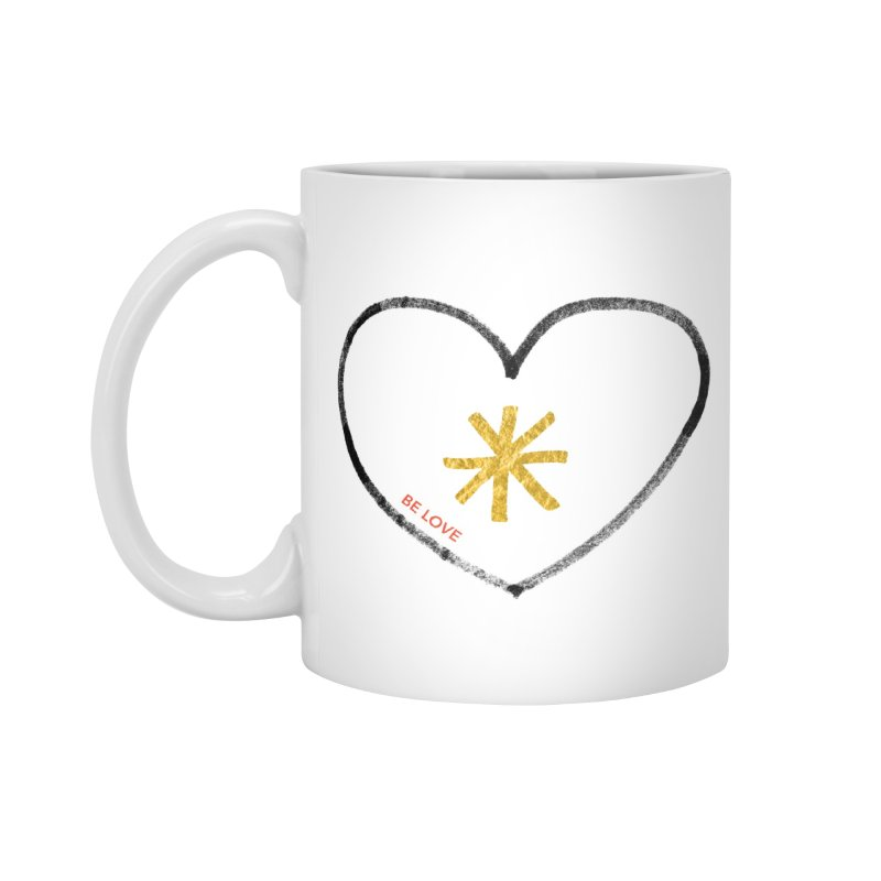 Be Love Accessories Mug by Doodles Invigorate's Artist Shop