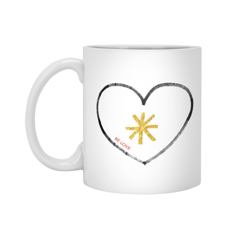 Be Love Accessories Standard Mug by Doodles Invigorate's Artist Shop