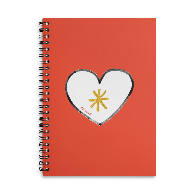 Be Love Accessories Notebook by Doodles Invigorate's Artist Shop
