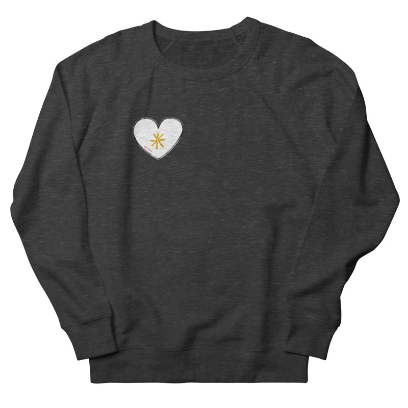 Be Love Women's French Terry Sweatshirt by Doodles Invigorate's Artist Shop