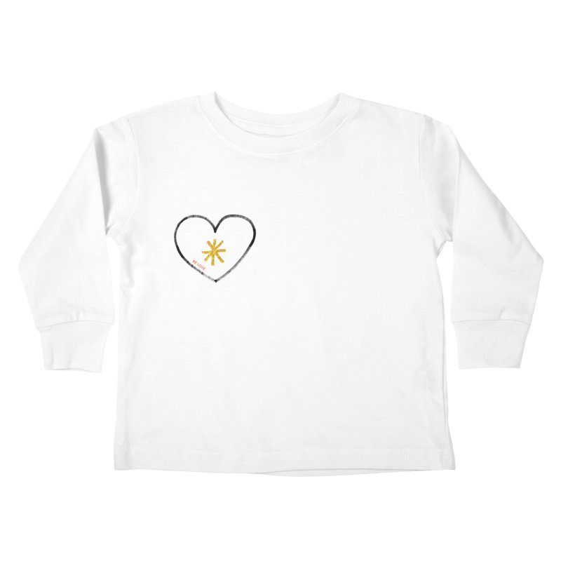 Be Love Kids Toddler Longsleeve T-Shirt by Doodles Invigorate's Artist Shop