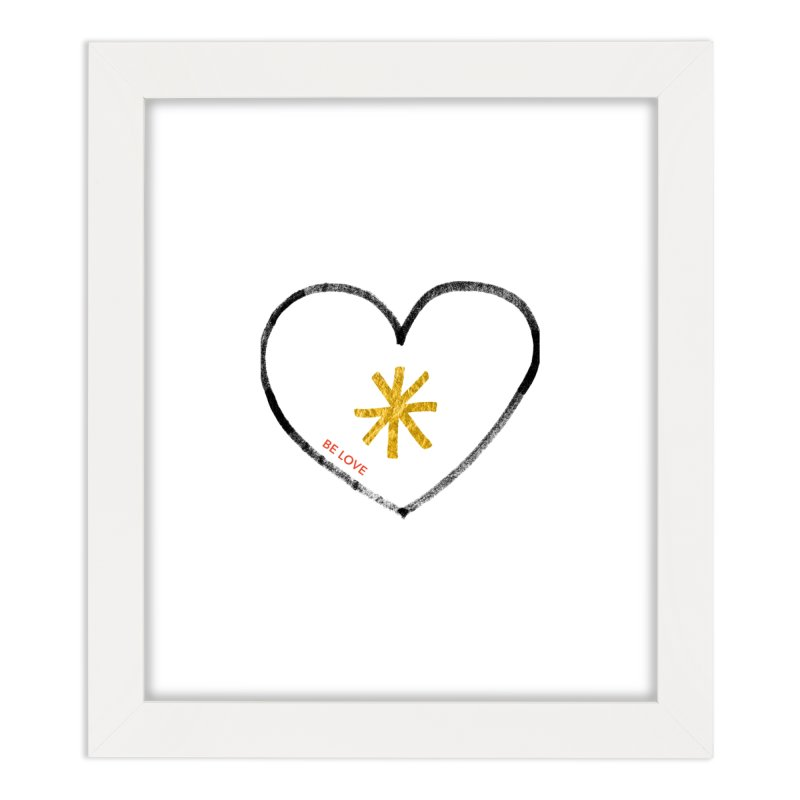 Be Love Home Framed Fine Art Print by Doodles Invigorate's Artist Shop